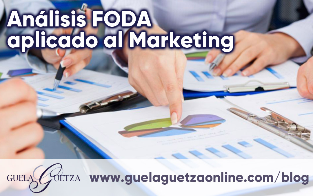 Analisis FODA aplicado al Marketing