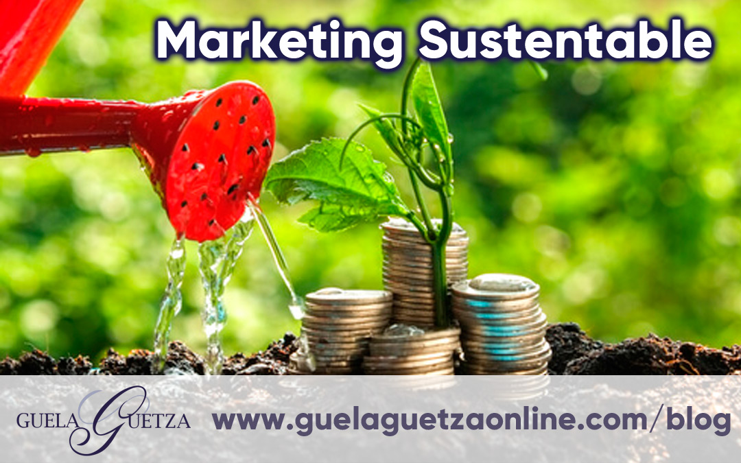 Marketing Sustentable ¿Qué es y Cómo Funciona?