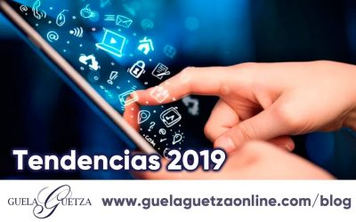 Tendencias en Marketing Digital para el 2019.