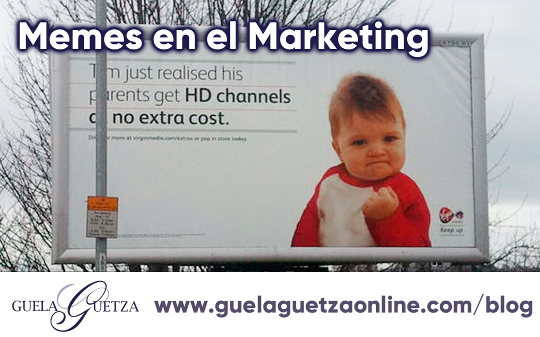 Memes dentro de tu estrategia de Marketing.