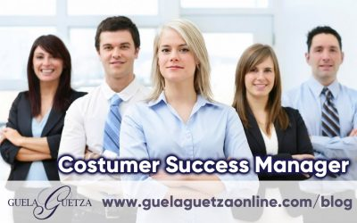 Customer Success Manager. Hoy, la figura imprescindible del Marketing.