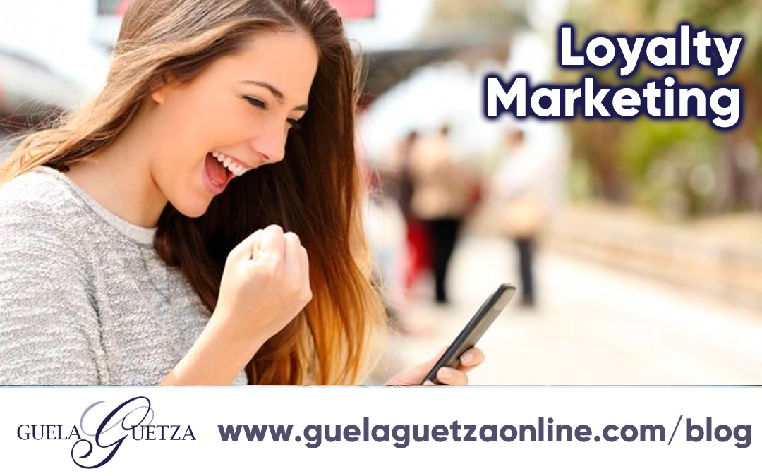 Potenciar la fidelización del cliente con el Loyalty Marketing.