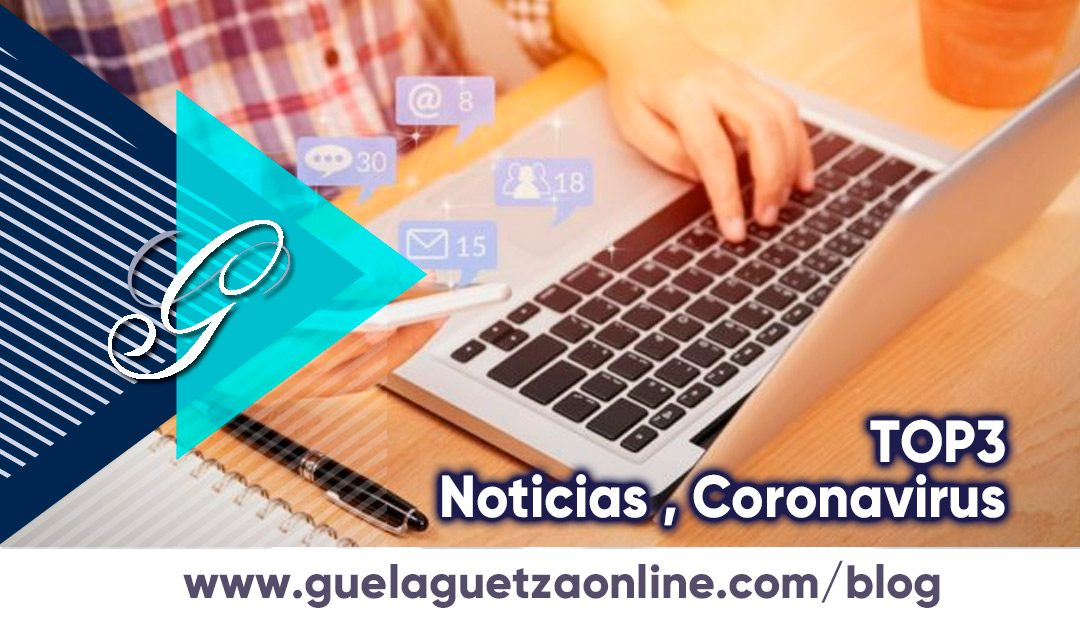 TOP3 Noticias de Marketing, relacionadas al Coronavirus.