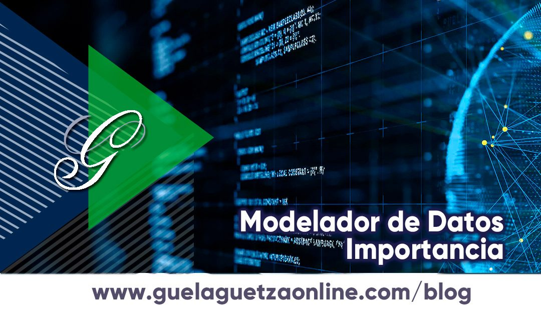 Importancia del modelador de datos en el marketing actual.